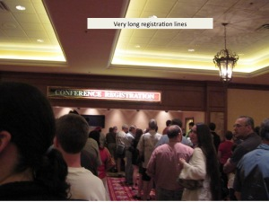 Long registration lines are common at too many conferences